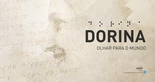 Descrição da imagem: capa do documentário Dorina - olhar para o mundo. À esquerda há um texto em braille sobre um fundo texturizado. No centro há a imagem do rosto de Dorina Nowill em marca d'água. Ela está de perfil e sorrindo. Fim da descrição.